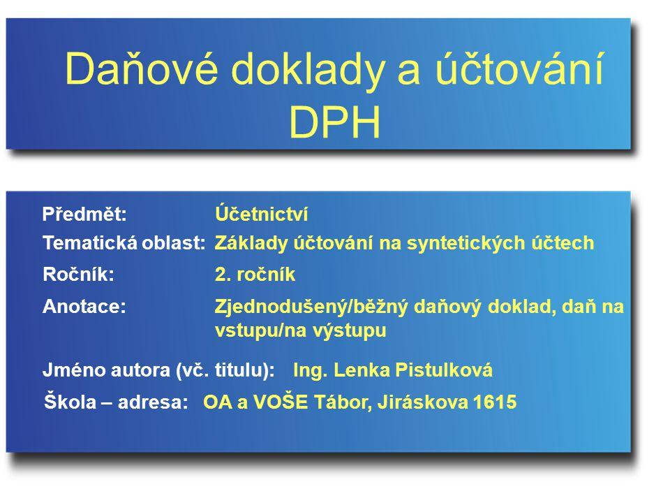 DAŇOVÉ DOKLADY A ÚČTOVÁNÍ DPH 15.12.2014