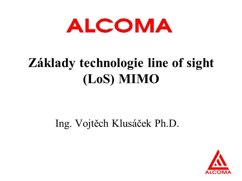 Obsah přednášky Metody navyšování kapacity spoje XPIC Systémy MIMO Line Of Sight MIMO