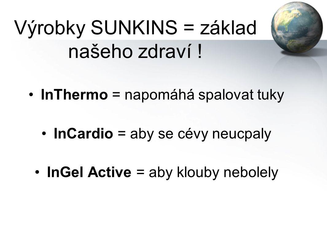 """Výrobky SUNKINS = základ našeho zdraví ! FamilyIN hodně živin, málo energie, nasycení InPure vláknina = detoxikace (""""čistička"""")"""