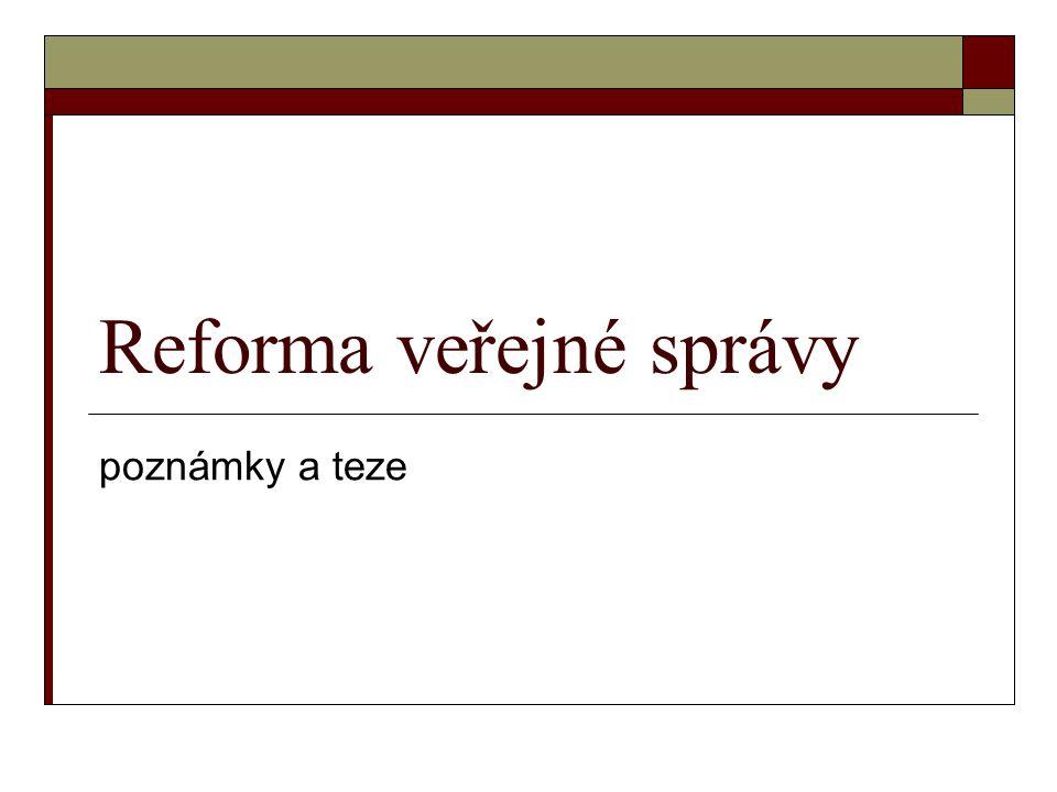 Reforma veřejné správy poznámky a teze