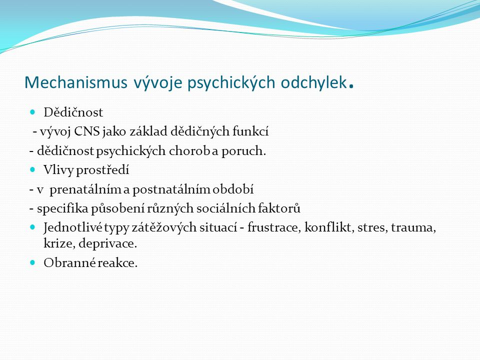 Schizofrenie.