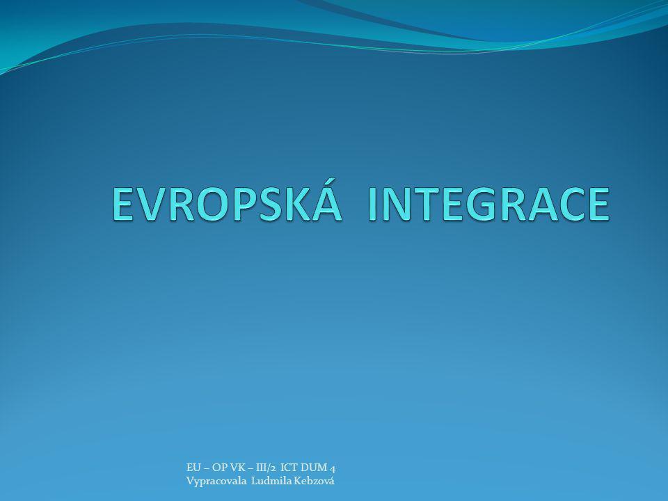 EU – OP VK – III/2 ICT DUM 4 Vypracovala Ludmila Kebzová