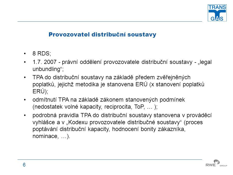 """7 Provozovatel podzemního zásobníku zajištování uskladňovací kapacity (ne vlastnictví k uskladňovanému zemnímu plynu); podrobná pravidla TPA do PZP stanovena v prováděcí vyhlášce a v """"Kodexu provozovatele PZP soustavy (proces poptávání přepravní kapacity, hodnocení bonity zákazníka, nominace, …); významný nástroj pokrývání sezónní nerovnoměrnosti spotřeby zemního plynu; nástroj k zajišťování služby balancing."""