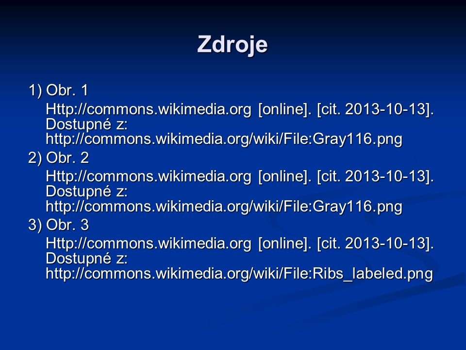 Zdroje 1) Obr.1 Http://commons.wikimedia.org [online].