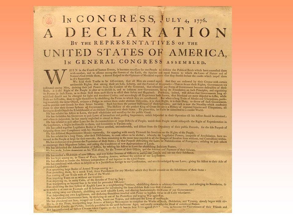 4. 7. 1776 – Philadelphie Prohlášení nezávislosti Prohlášení nezávislosti (vznik Spojených států amerických - Den nezávislosti ) deklarace nezávislost