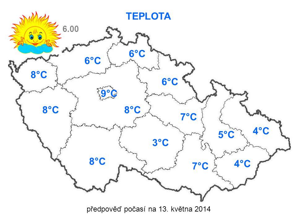 předpověď počasí na 13. května 2014 TEPLOTA 8°C 6°C 3°C 7°C 5°C 4°C 7°C 6.00 9°C