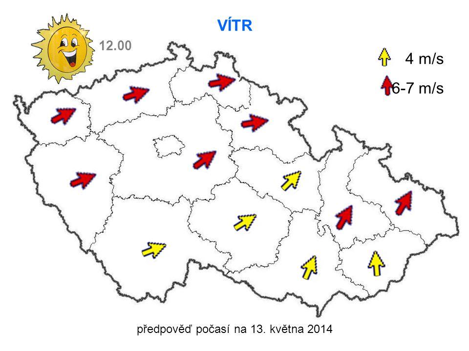 předpověď počasí na 13. května 2014 VÍTR 4 m/s 6-7 m/s 12.00