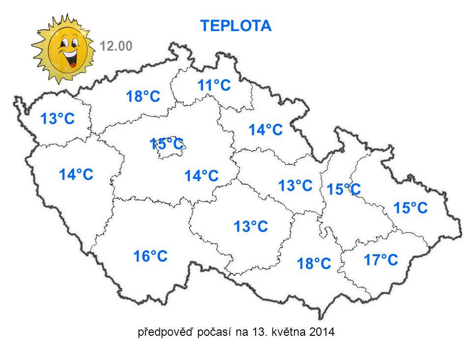 předpověď počasí na 13. května 2014 TEPLOTA 13°C 14°C 15°C 16°C 18°C 11°C 14°C 13°C 15°C 17°C 18°C 12.00 14°C