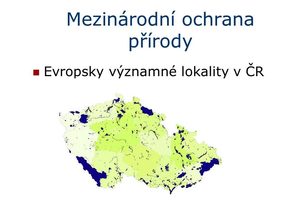 Mezinárodní ochrana přírody Evropsky významné lokality v ČR