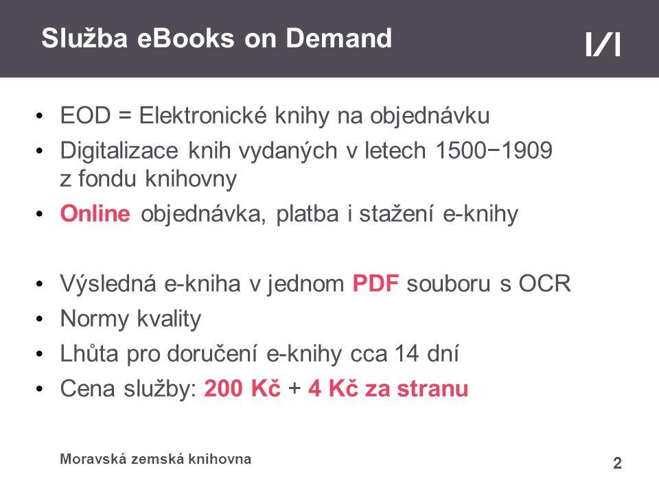 Moravská zemská knihovna EOD e-kniha Skenování jednotlivých stran celé knihy včetně vazby (formát TIFF, 300 dpi), konverze do JPEG Poslání souborů JPEG na FTP server v Innsbrucku Generování e-knihy v systému ODM Zaslání výzvy k zaplacení služby EOD a následně odkazu ke stažení e-knihy (každý krok může zákazník sledovat na své osobní stránce) 3