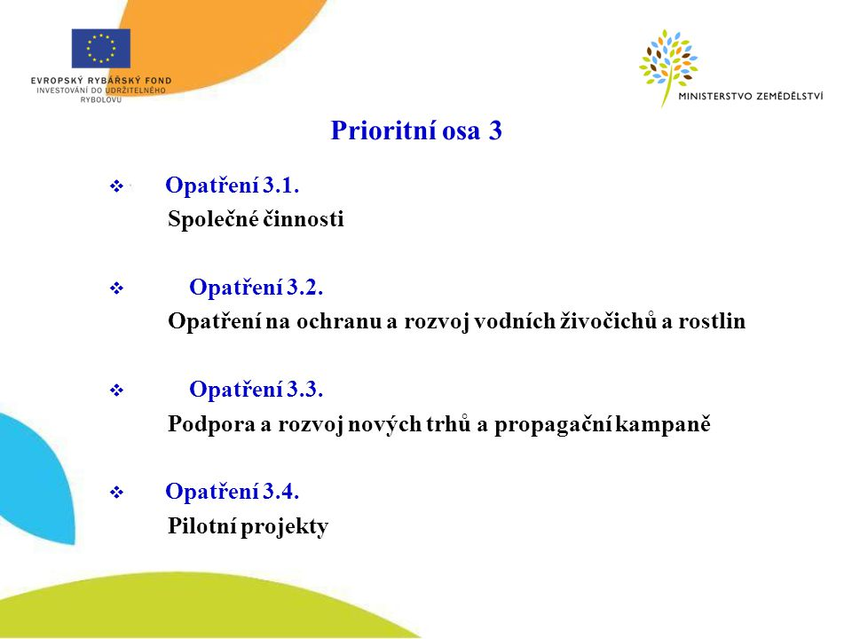 OP Rybářství v r.2010 – prioritní osa 3 a 5 údaje v tis.