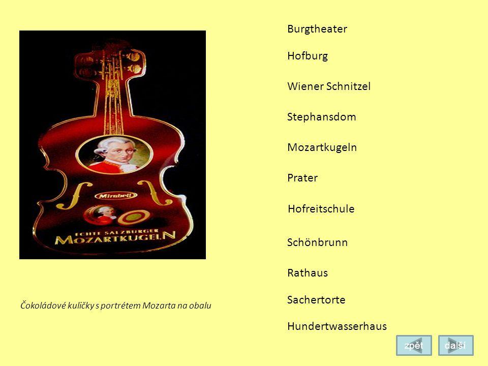 Burgtheater Hofburg Stephansdom Mozartkugeln Prater Schönbrunn Rathaus Sachertorte Wiener Schnitzel Dům známého vídeňského architekta Hundertwassera.