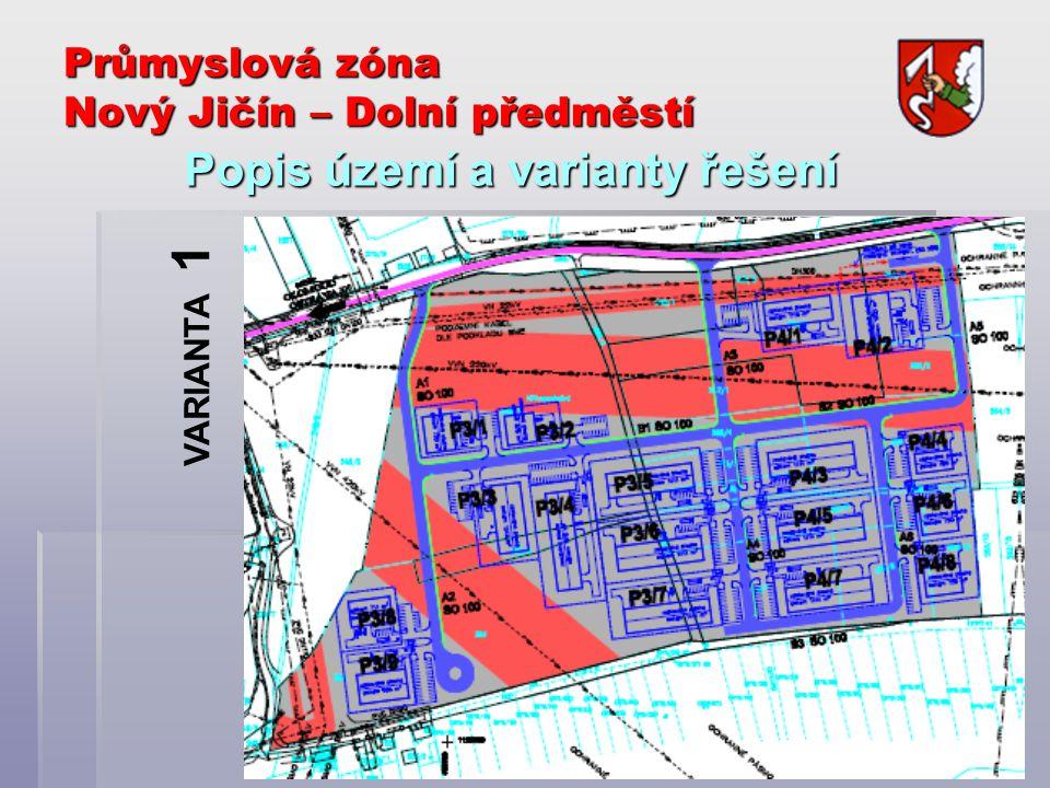 Průmyslová zóna Nový Jičín – Dolní předměstí Popis území a varianty řešení VARIANTA 1