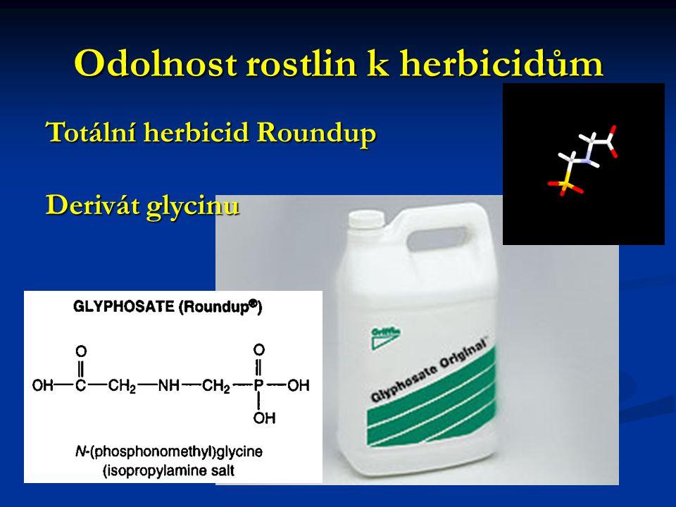 Odolnost rostlin k herbicidům Totální herbicid Roundup Derivát glycinu