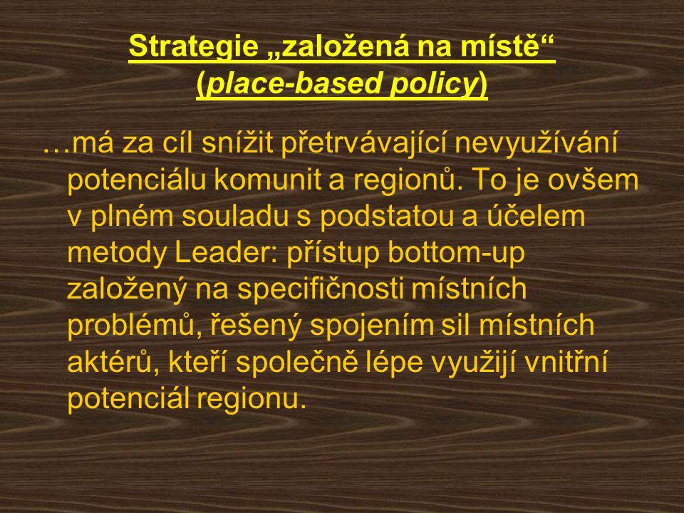 """Strategie """"založená na místě"""" (place-based policy) …má za cíl snížit přetrvávající nevyužívání potenciálu komunit a regionů. To je ovšem v plném soula"""