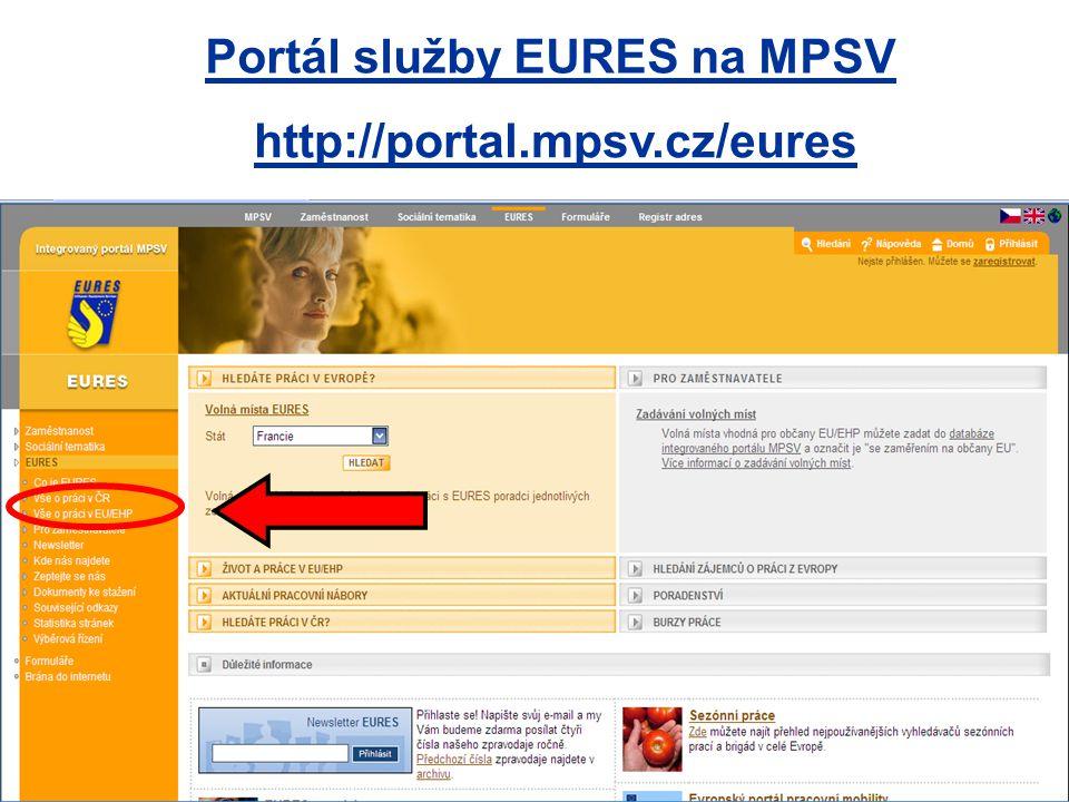 http://portal.mpsv.cz/eures Portál služby EURES na MPSV