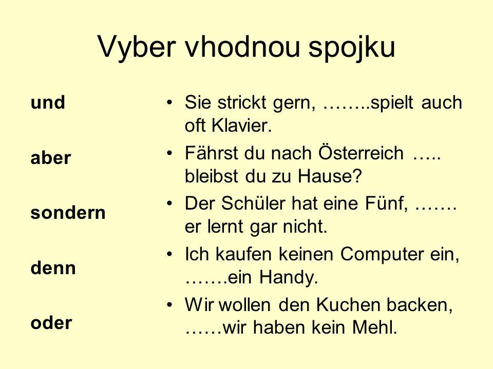Použitá literatura Rudolf Hoberg, Ursula Hoberg.Duden Deutsche Grammatik.