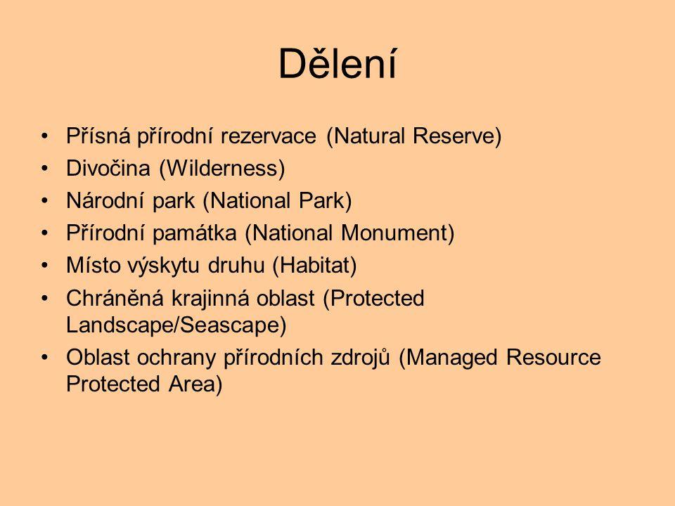 Dělení Přísná přírodní rezervace (Natural Reserve) Divočina (Wilderness) Národní park (National Park) Přírodní památka (National Monument) Místo výsky