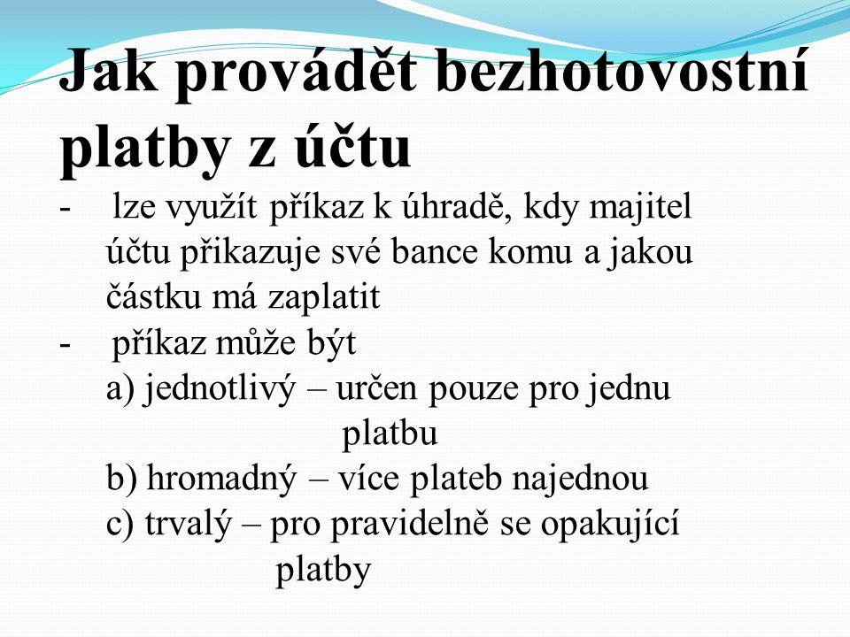 Kdy platit bezhotovostně -zákon č.
