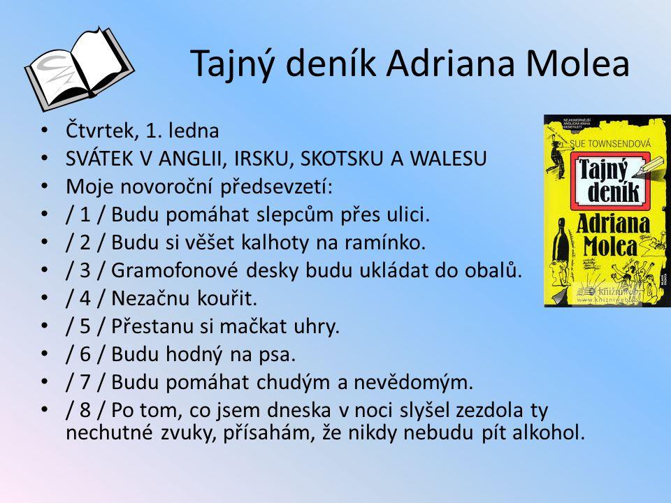 Tajný deník Adriana Molea Čtvrtek, 1.