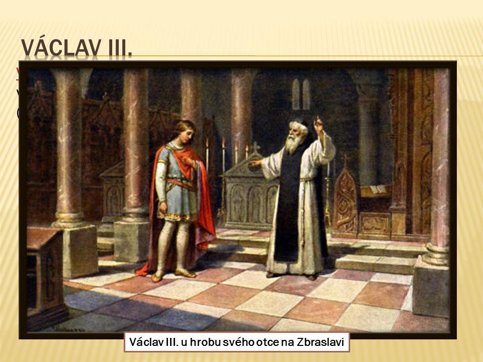 Václav III. po smrti svého otce měl tedy v držení tři koruny a začal vládnout třem královstvím: českému, polskému a uherskému (dnešní Maďarsko) Vládl