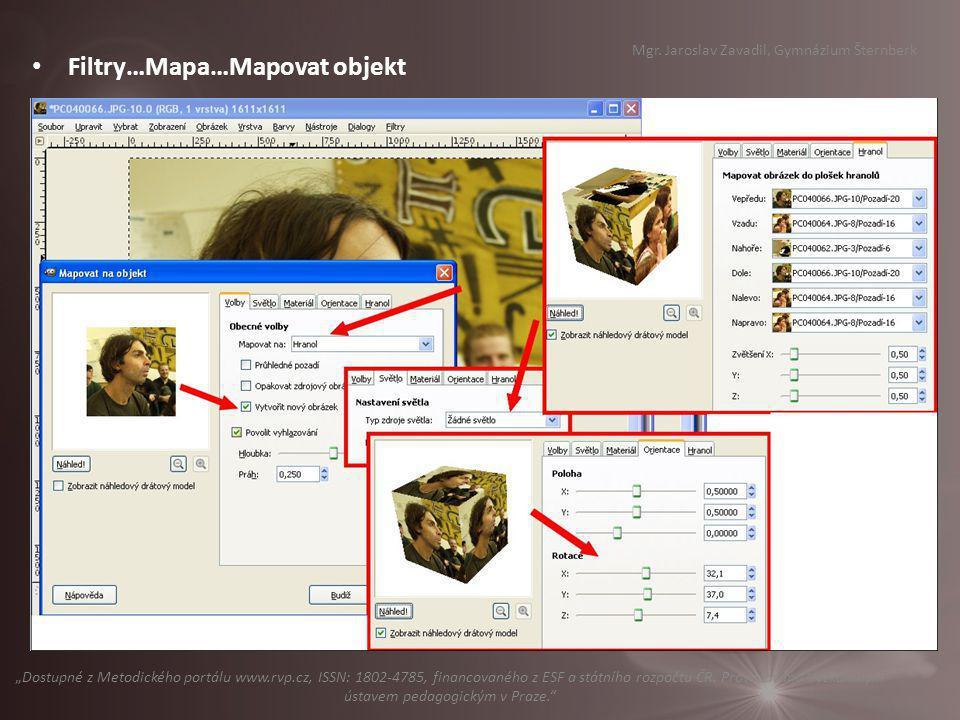 "Filtry…Mapa…Mapovat objekt Mgr. Jaroslav Zavadil, Gymnázium Šternberk ""Dostupné z Metodického portálu www.rvp.cz, ISSN: 1802-4785, financovaného z ESF"