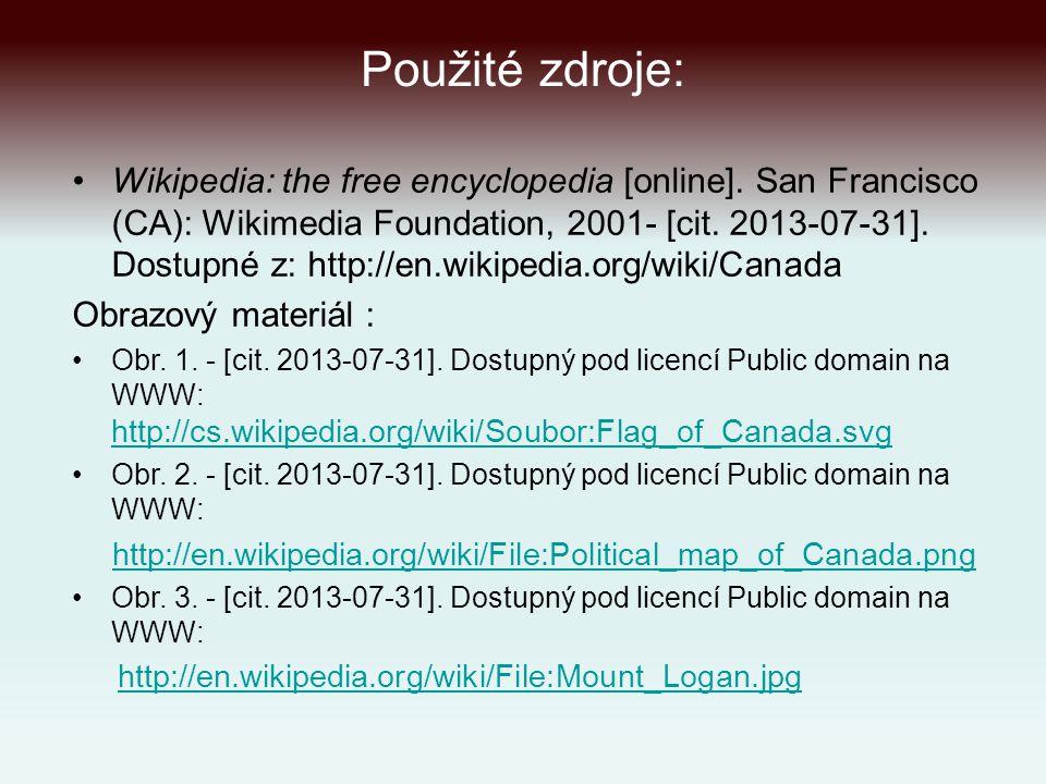 Použité zdroje: Wikipedia: the free encyclopedia [online].