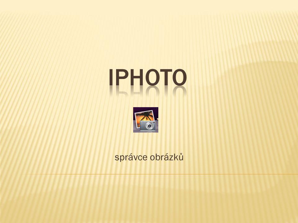 Správce obrázků iPhoto je program určený pro práci s digitální fotografií.