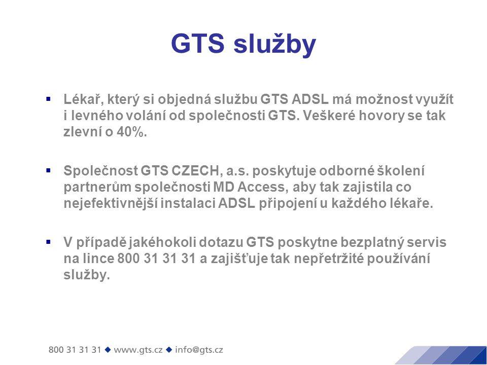 GTS služby  Lékař, který si objedná službu GTS ADSL má možnost využít i levného volání od společnosti GTS.