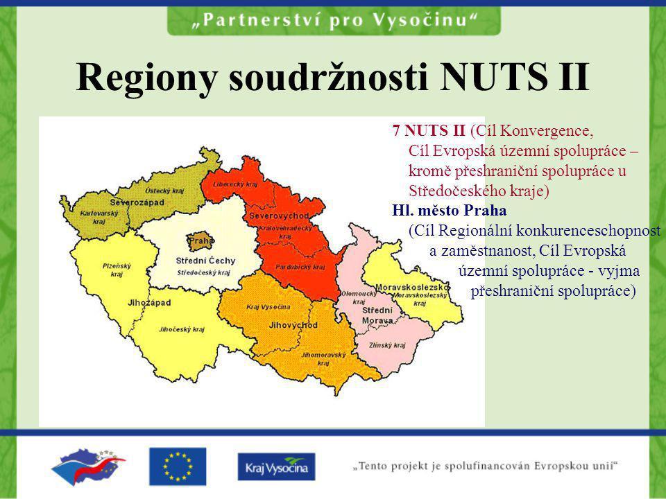 Regiony soudržnosti NUTS II 7 NUTS II (Cíl Konvergence, Cíl Evropská územní spolupráce – kromě přeshraniční spolupráce u Středočeského kraje) Hl. měst