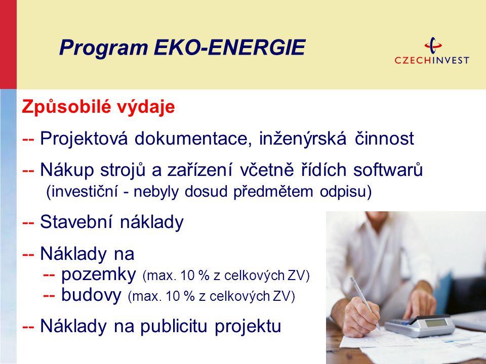Program EKO-ENERGIE Způsobilé výdaje -- Projektová dokumentace, inženýrská činnost -- Nákup strojů a zařízení včetně řídích softwarů (investiční - neb