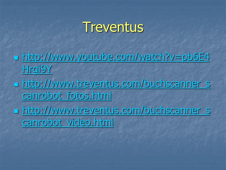 Treventus http://www.youtube.com/watch v=pb6E4 Hrgi9Y http://www.youtube.com/watch v=pb6E4 Hrgi9Y http://www.youtube.com/watch v=pb6E4 Hrgi9Y http://www.youtube.com/watch v=pb6E4 Hrgi9Y http://www.treventus.com/buchscanner_s canrobot_fotos.html http://www.treventus.com/buchscanner_s canrobot_fotos.html http://www.treventus.com/buchscanner_s canrobot_fotos.html http://www.treventus.com/buchscanner_s canrobot_fotos.html http://www.treventus.com/buchscanner_s canrobot_video.html http://www.treventus.com/buchscanner_s canrobot_video.html http://www.treventus.com/buchscanner_s canrobot_video.html http://www.treventus.com/buchscanner_s canrobot_video.html
