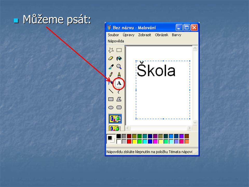 Můžeme použít sprej a obrázek zabarvit: Můžeme použít sprej a obrázek zabarvit: