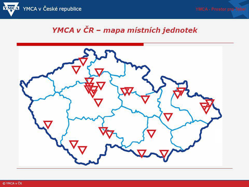 YMCA v ČR – mapa místních jednotek YMCA - Prostor pro Tebe! © YMCA v ČR YMCA v České republice