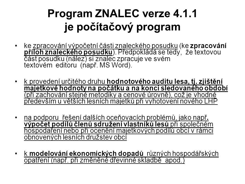 Program ZNALEC verze 4.1.1 je počítačový program ke zpracování výpočetní části znaleckého posudku (ke zpracování příloh znaleckého posudku). Předpoklá