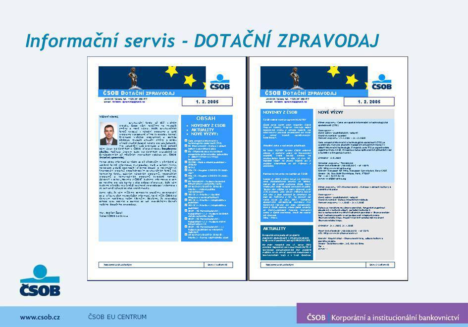 ČSOB EU CENTRUM Informační servis - DOTAČNÍ ZPRAVODAJ