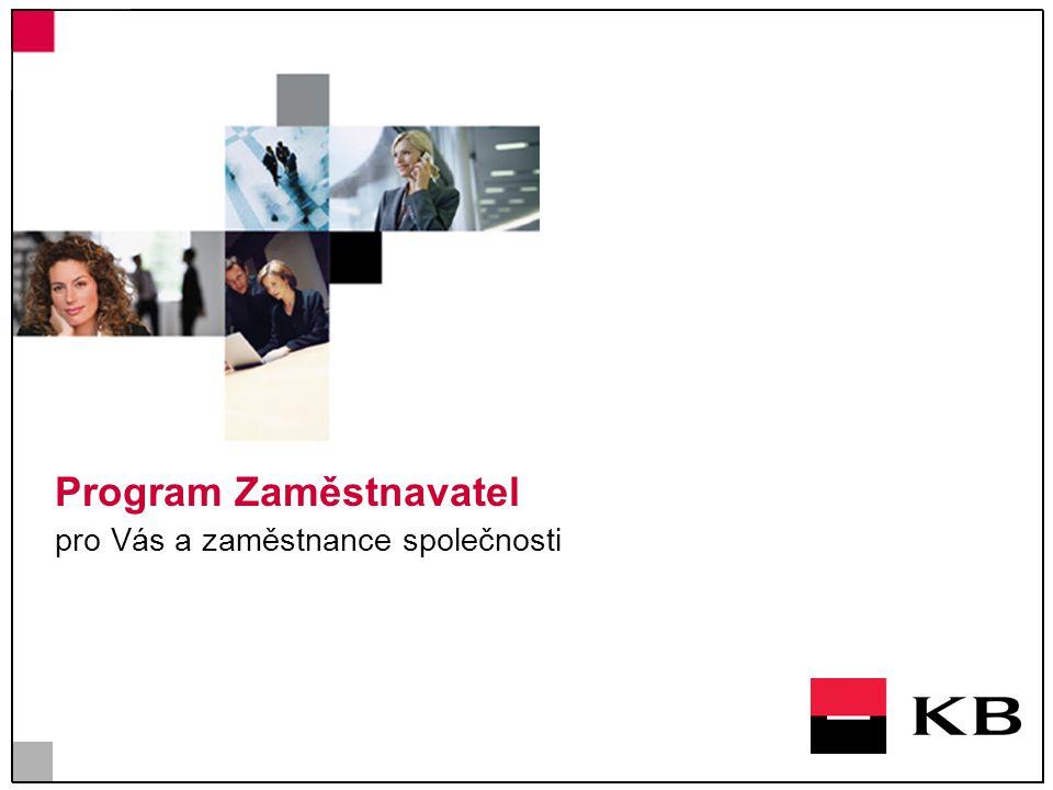 Program Zaměstnavatel pro Vás a zaměstnance společnosti