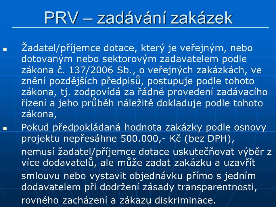 Žadatel/příjemce dotace, který je veřejným, nebo dotovaným nebo sektorovým zadavatelem podle zákona č.