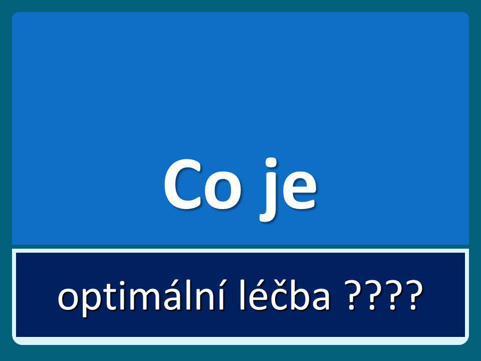 Co je optimální léčba ????