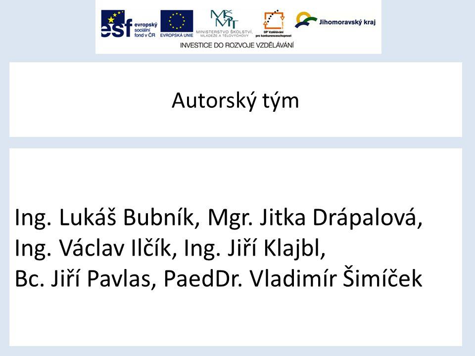 Autorský tým Ing.Lukáš Bubník, Mgr. Jitka Drápalová, Ing.