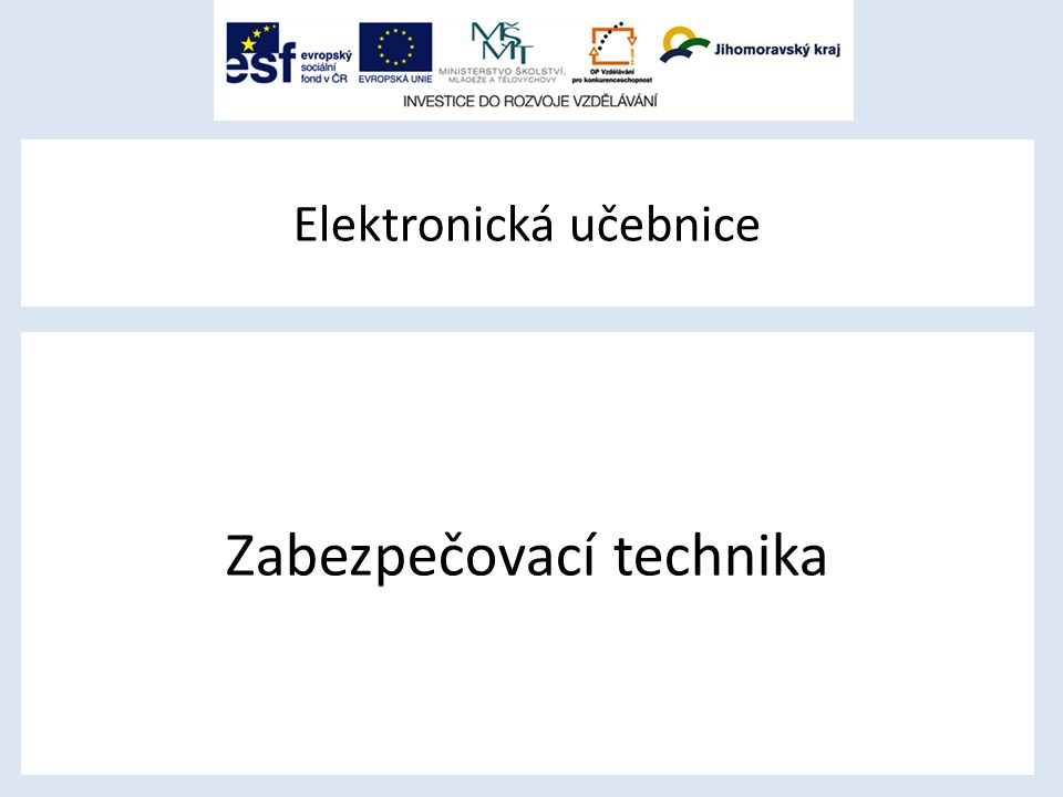 Elektronická učebnice Zabezpečovací technika