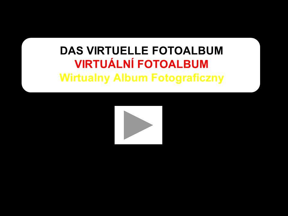DAS VIRTUELLE FOTOALBUM VIRTUÁLNÍ FOTOALBUM Wirtualny Album Fotograficzny