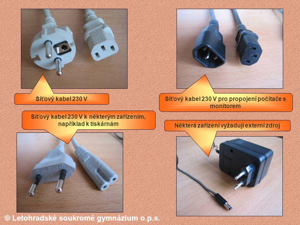 © Letohradské soukromé gymnázium o.p.s. Starší a novější myši Zásuvka USB Novější a starší klávesnice Starší přívod k tiskárnám (LPT)