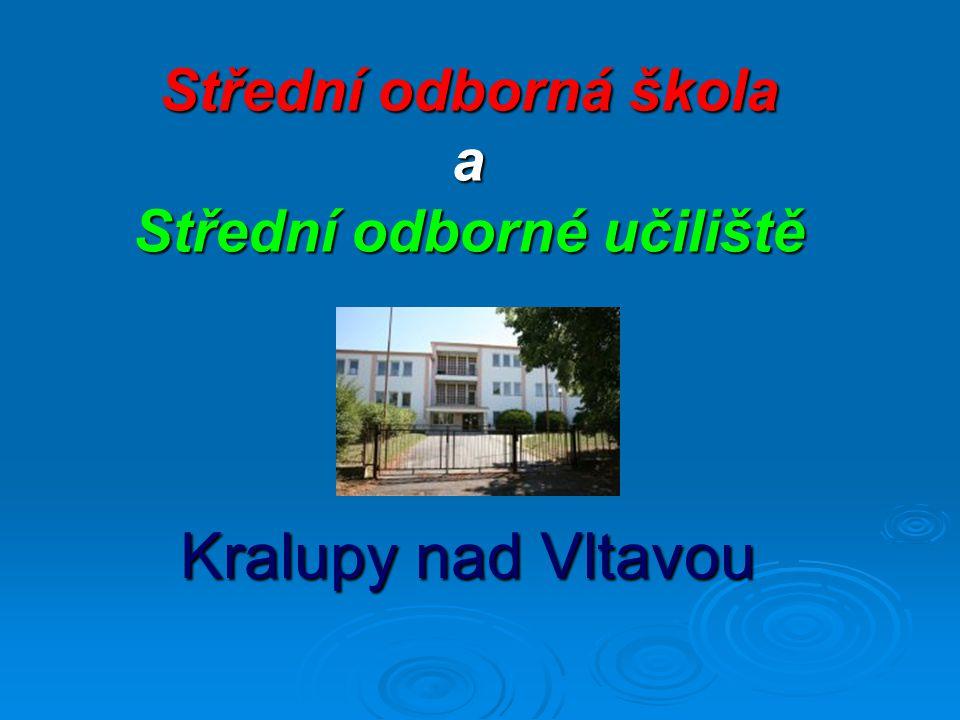 Střední odborná škola a Střední odborné učiliště Kralupy nad Vltavou