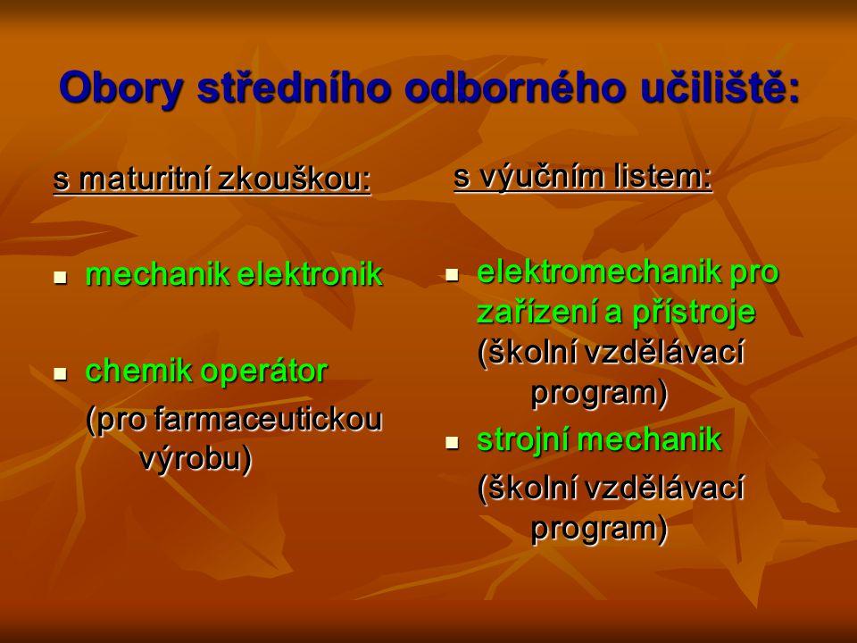 Obory střední odborné školy: aplikovaná chemie – výpočetní technika v chemii aplikovaná chemie – výpočetní technika v chemii (školní vzdělávací program) elektronické počítačové systémy elektronické počítačové systémy