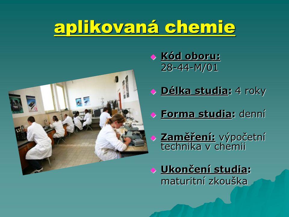 aplikovaná chemie zaměření: výpočetní technika v chemii