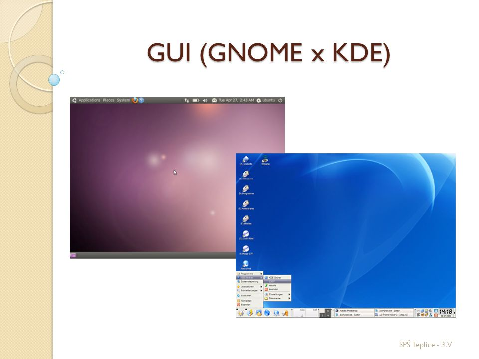 GUI (GNOME x KDE) SPŠ Teplice - 3.V