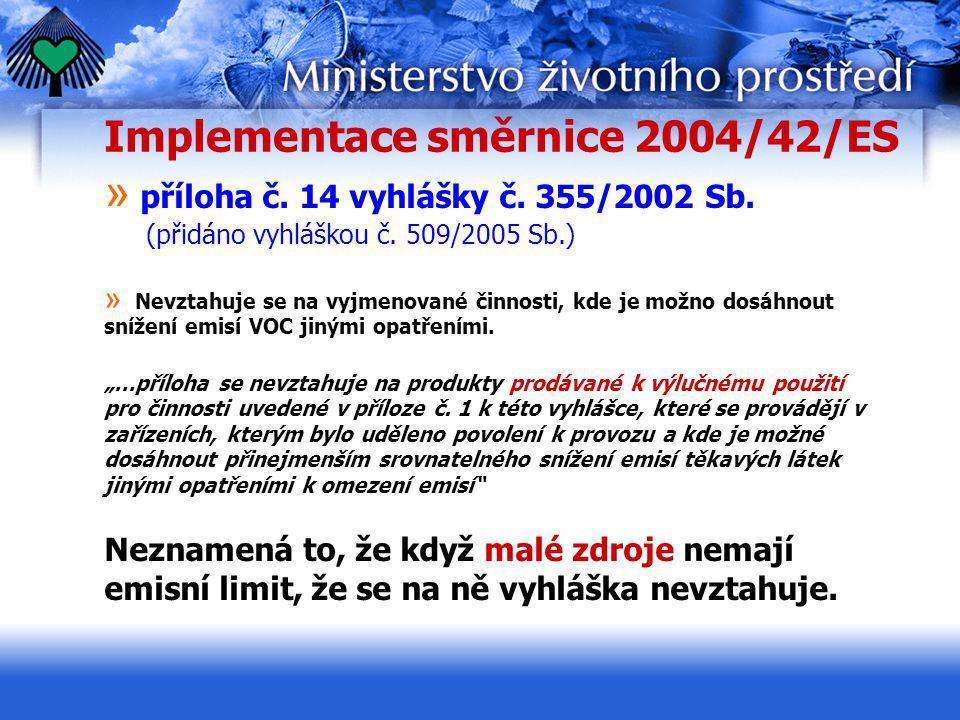 Implementace směrnice 2004/42/ES » příloha č. 14 vyhlášky č. 355/2002 Sb. (přidáno vyhláškou č. 509/2005 Sb.) » Nevztahuje se na vyjmenované činnosti,