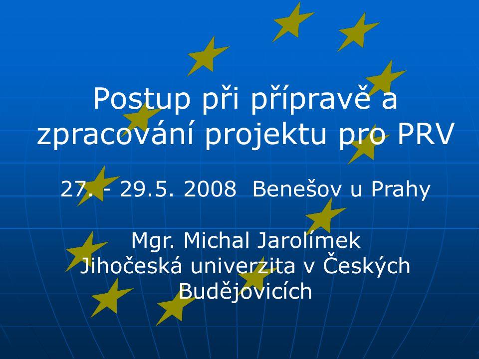 Postup při přípravě a zpracování projektu pro PRV 27.