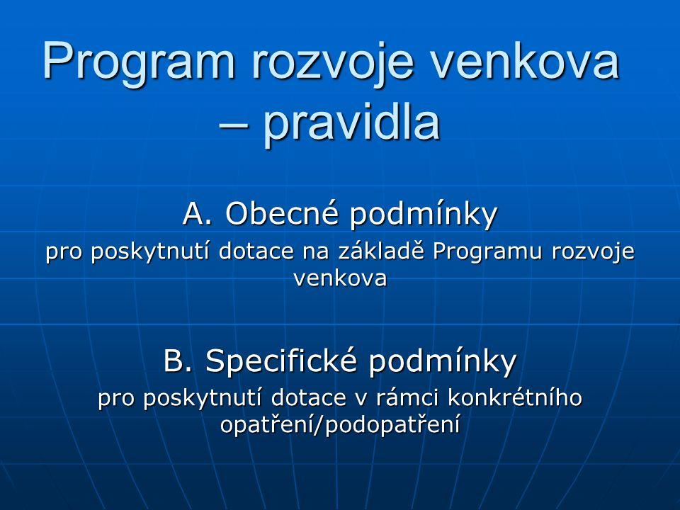Program rozvoje venkova – pravidla A.